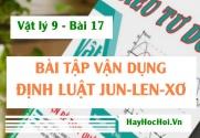 Bài tập vận dụng Định luật Jun - Len-Xơ (Joule - Lenz) - Vật lý 9 bài 17